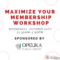 Maximize Your Membership // Sponsored By: Opelika Public Library