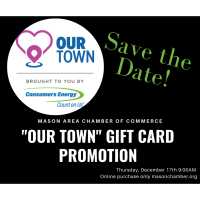 """""""Our Town"""" Gift Card Promotion"""