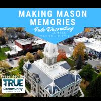 Making Mason Memories Light Pole Contest