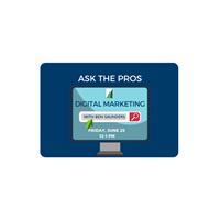 Ask The Pros- Digital Marketing