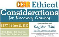 Ethical Considerations for Recovery Coaches (Virtual Training)