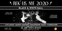 Rek'-lis New Year's Eve Black and White Ball!