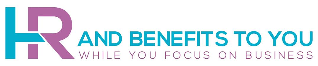HR and Benefits To You