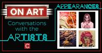 ON ART: Conversations with the Artists