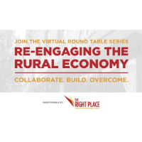 """""""Re-Engaging the Rural Economy"""" Virtual Round Table Discussions"""