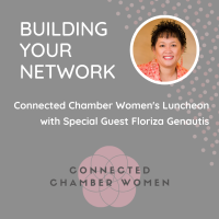 Connected Chamber Women's Luncheon 6/4/21
