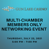 Gun Lake Casino - Multi Chamber After Hours Event  MEMBERS ONLY 7/22/21