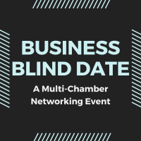 Business Blind Date: A Multi-Chamber Event  9/24/2021