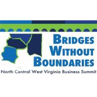 Bridges Without Boundaries Summit Featuring NCWV Economic Outlook [Virtual Event]