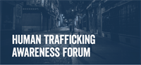 Human Trafficking Awareness Forum