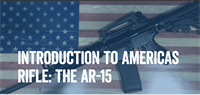 Introduction to the American Rifle