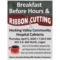 2020 Breakfast Before Hours & Ribbon Cutting Ceremony: Hocking Valley Community Hospital Cafeteria