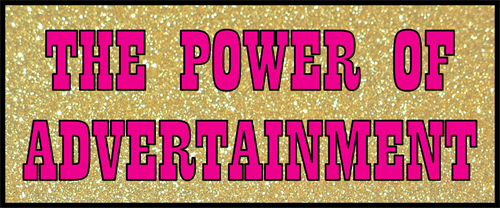 Gallery Image THE_POWER_OF_ADVERTAINMENT(1).png