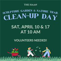 Clean-Up Day: Sculpture Garden & Nature Garden