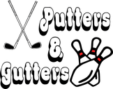 Putters and Gutters Fun Center