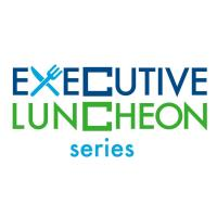 Executive Luncheon Series
