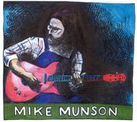 Mike Munson – Slide Guitar Player and Evangelist for the Blues
