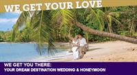 Wedding, Honeymoons of course we can help.