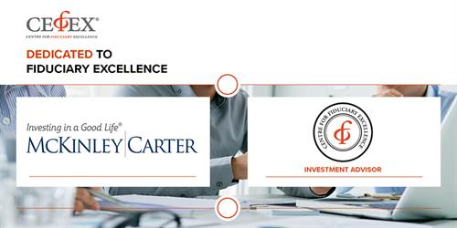 McKinley Carter is the first West Virginia investment firm to receive the Fiduciary Excellence Certification from CEFEX.