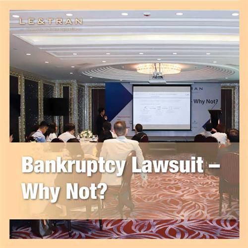 Bankruptcy lawsuit - Why not ?