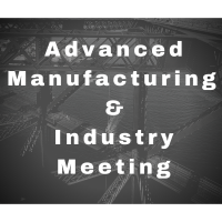 Advanced Manufacturing & Industry Meeting