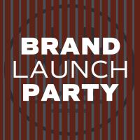 Cancelled - Brand Launch Party