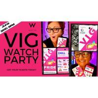 VIG Watch Party