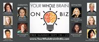 Your Whole Brain on Biz Success Summit I co-produce