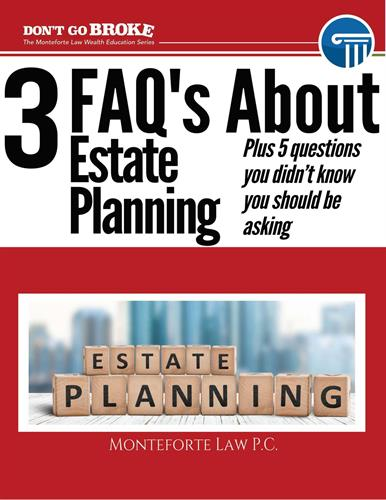 The Top Three Most Frequently Asked Questions in Estate Planning and Five Other Questions You Didn't Even Know You Should be Asking!