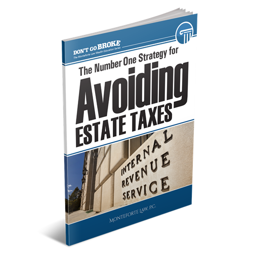 Estate taxes are the silent killer, because no one knows about them or how to avoid them, until it's too late.