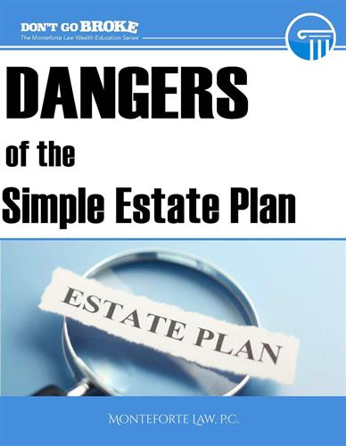 "The Dangers of the ""Simple"" Estate Plan"