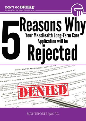 5 Reasons Your MassHealth Long-Term Care Application Will Get Denied.