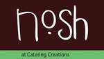 Nosh by Catering Creations