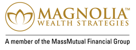 Magnolia Wealth Strategies, a member of the MassMutual Financial Group.
