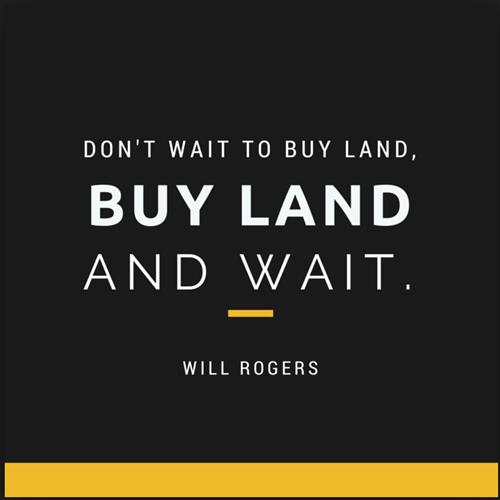 buy land!