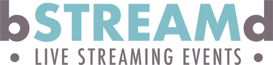 bSTREAMd - Live Streaming Events