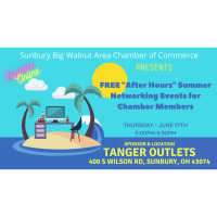 """Chamber """"After Hours"""" Summer Networking Event"""