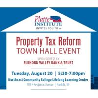 Platte Institute - Property Tax Reform. Town Hall Event