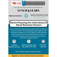 """Lunch & Learn: """"Estate Planning For Individuals and Small Business Owners"""" presented by Weisinger Law Firm"""