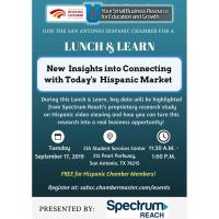 "Lunch & Learn: ""New Insights into Connecting with Today's Hispanic Market"" presented by: Spectrum Reach"