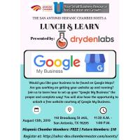 "Lunch & Learn: ""Google My Business"" Presented By: Dryden Labs"