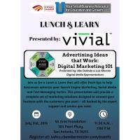"Lunch & Learn ""Advertising Ideas that Work: Digital Marketing 101"" Presented by: Vivial"