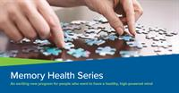 Memory Health Series - For people who want to have a health, high-powered mind