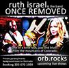 Ruth Israel and The Band, Once Removed