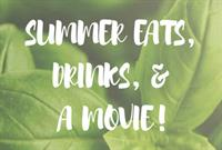 Summer Eats, Drinks, & A Movie Benefiting Evergreen's Alliance for Sustainability!
