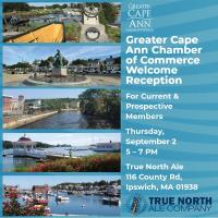 Greater Cape Ann Chamber of Commerce Welcome Reception