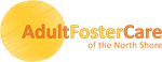 Adult Foster Care of the North Shore