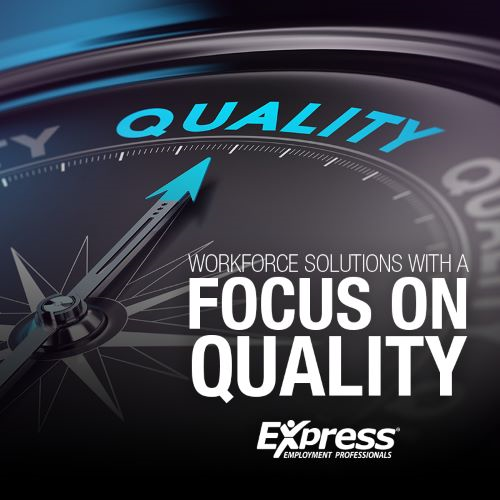 Workforce Solutions with a Focus On Quality