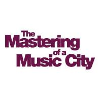 The Mastering of a MUSIC CITY in SAULT STE. MARIE