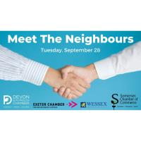 Meet the Neighbours with Somerset & Exeter Chamber